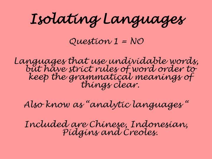 Isolating Languages