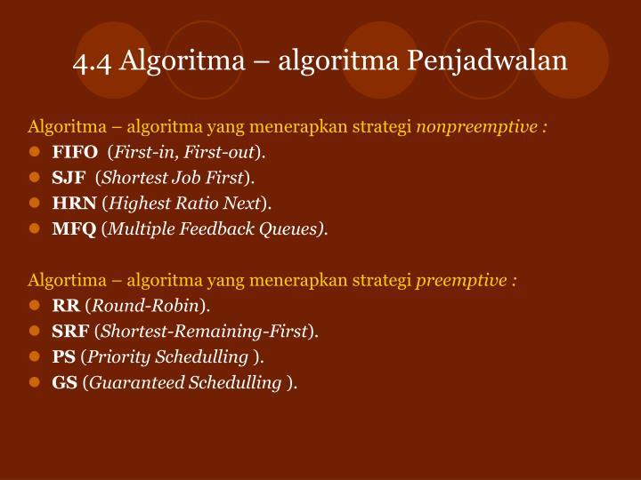 4.4 Algoritma – algoritma Penjadwalan