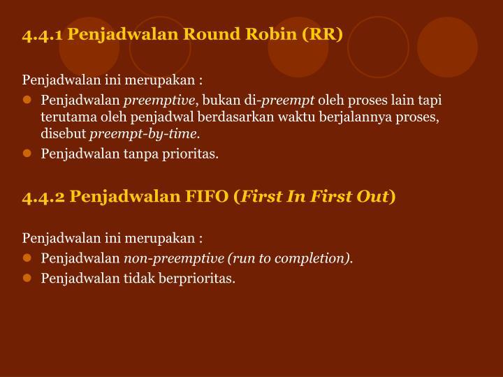 4.4.1 Penjadwalan Round Robin (RR)