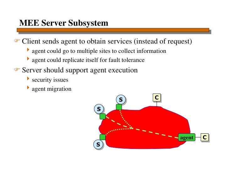MEE Server Subsystem