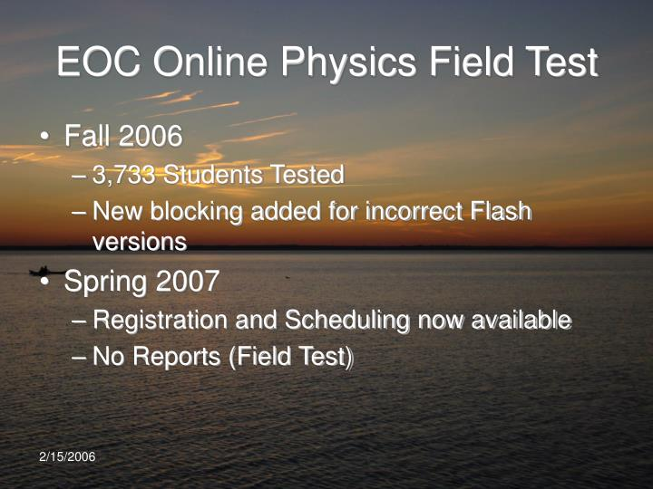 EOC Online Physics Field Test