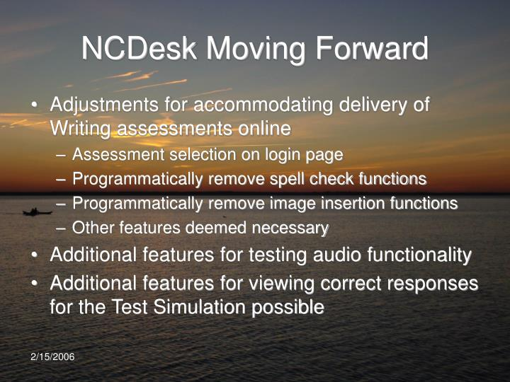 NCDesk Moving Forward