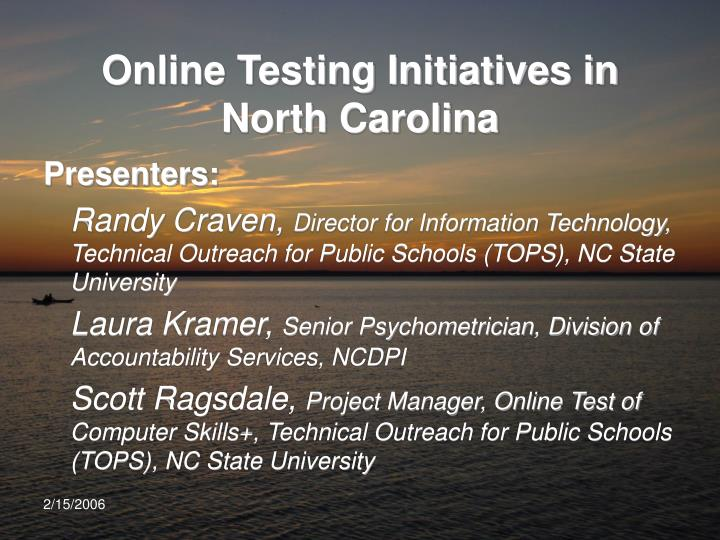 Online Testing Initiatives in North Carolina
