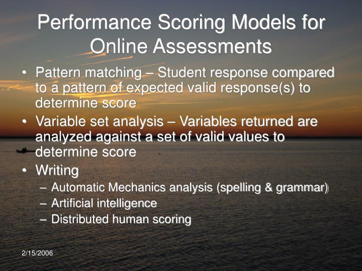 Performance Scoring Models for Online Assessments