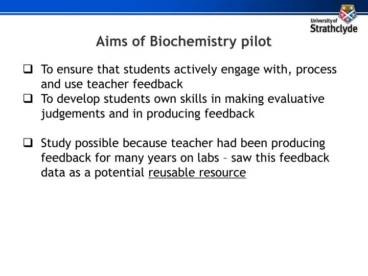 Aims of Biochemistry pilot