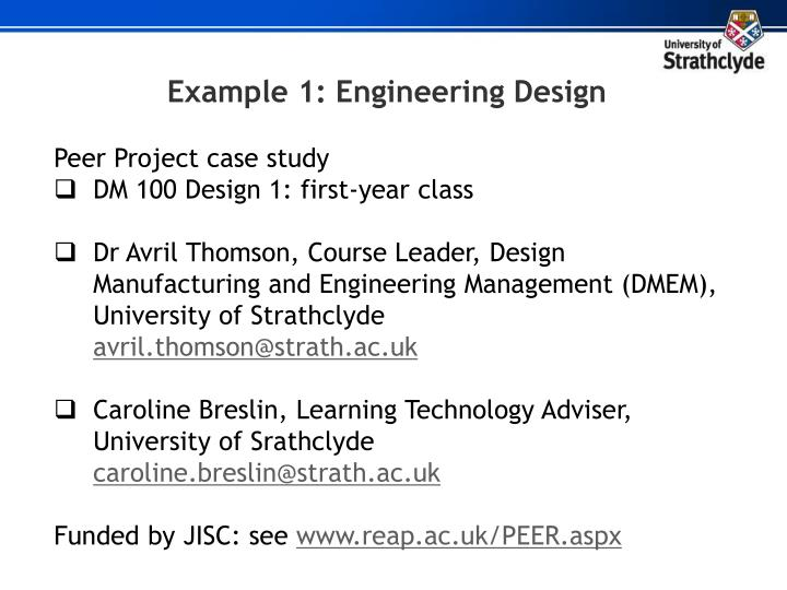 Example 1: Engineering Design
