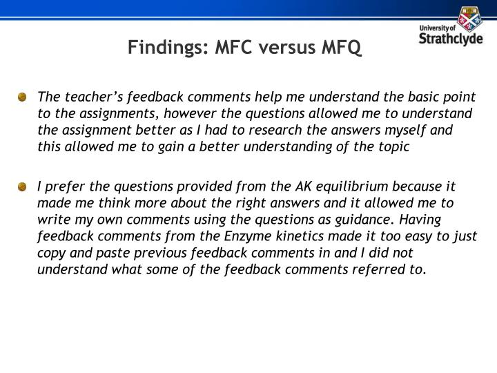 Findings: MFC versus MFQ