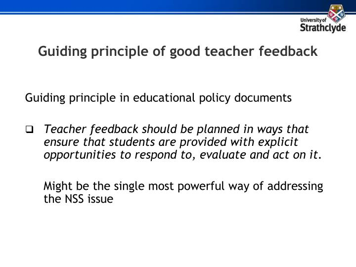 Guiding principle of good teacher feedback