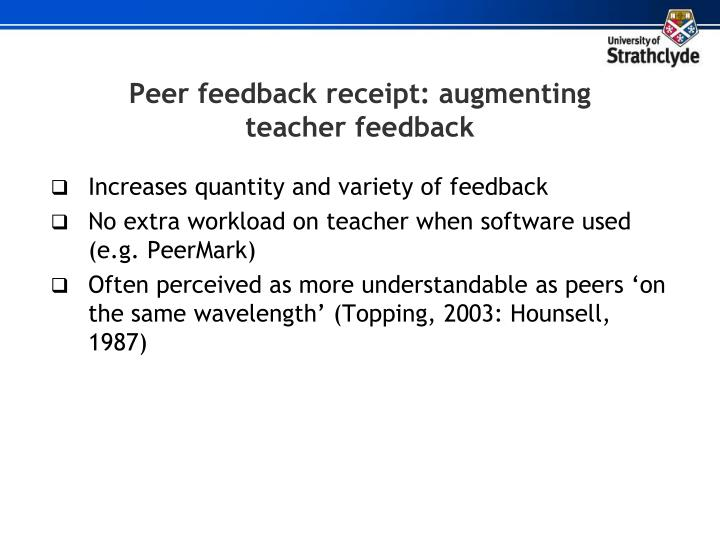 Peer feedback receipt: augmenting