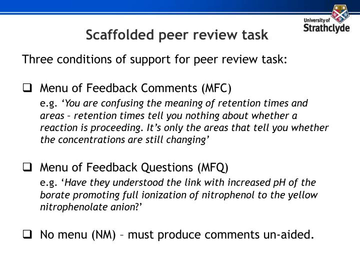 Scaffolded peer review task