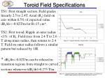 toroid field specifications