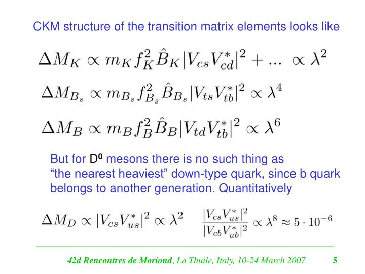CKM structure of the transition matrix elements looks like