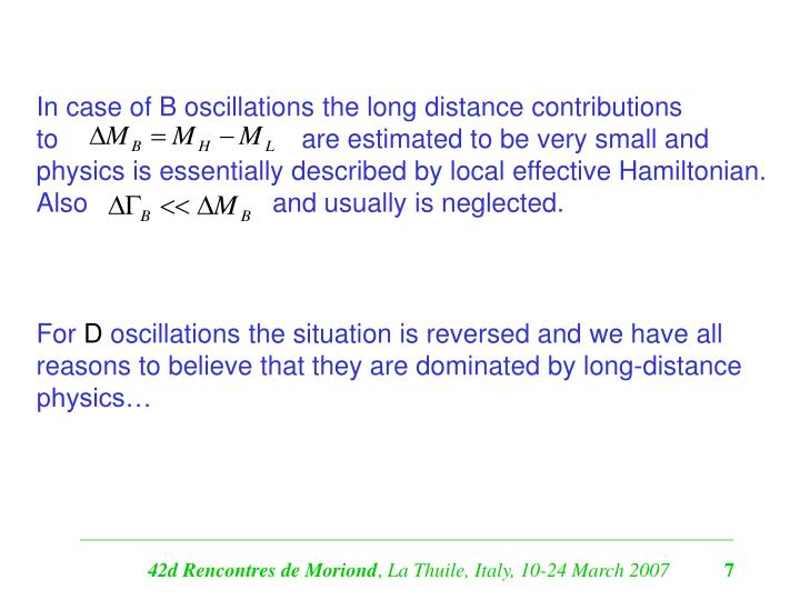 In case of B oscillations the long distance contributions