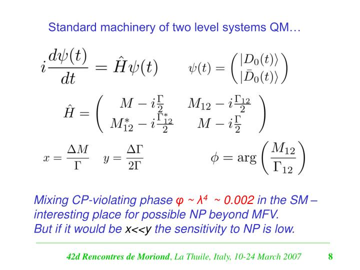 Standard machinery of two level systems QM…