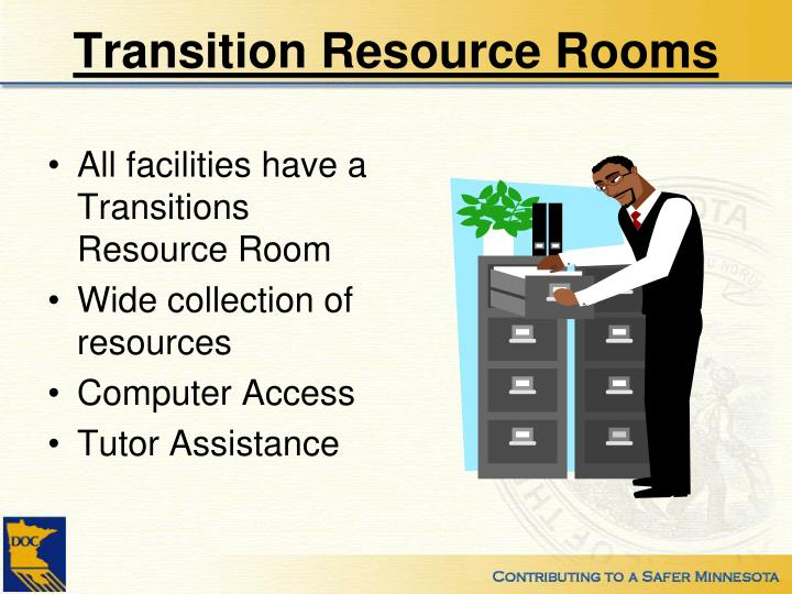 Transition Resource Rooms