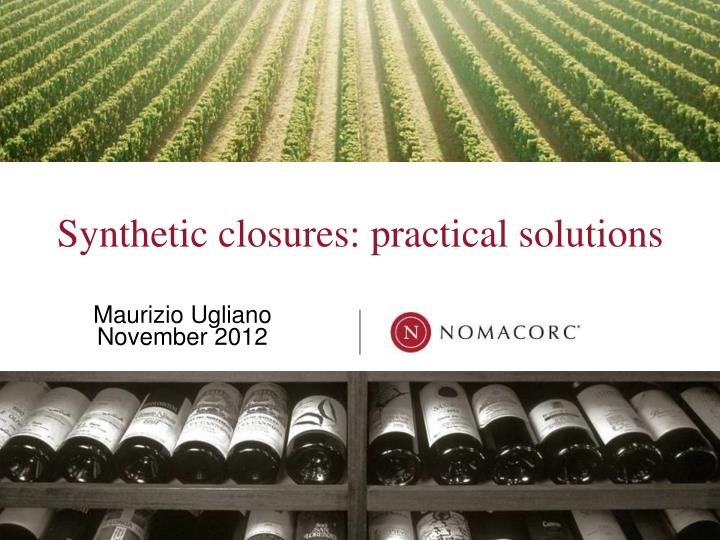 synthetic closures practical solutions