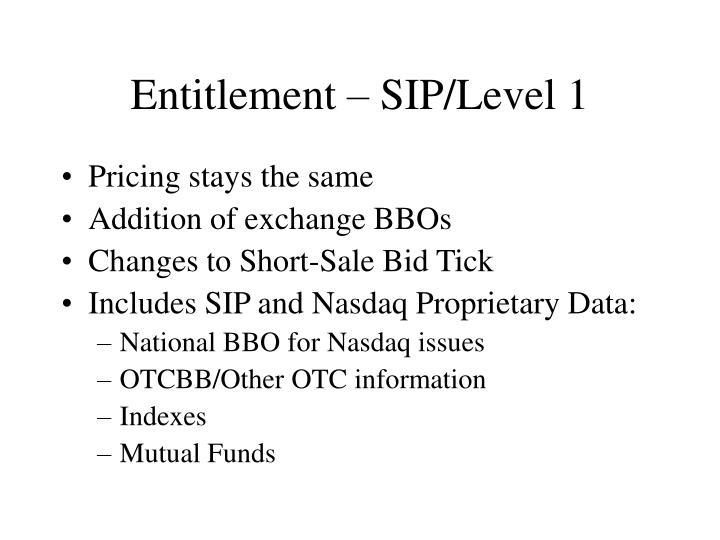Entitlement – SIP/Level 1