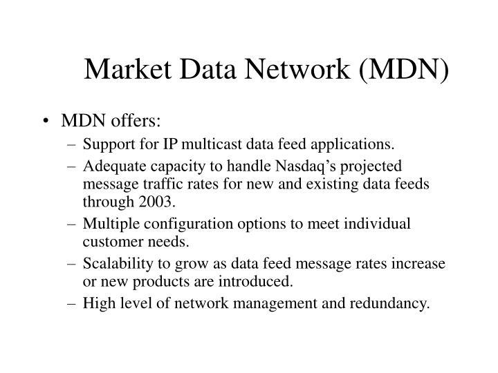 Market Data Network (MDN)