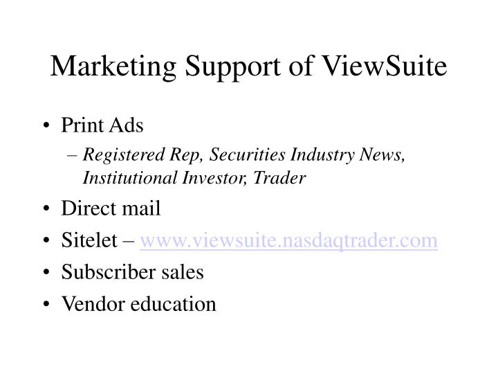 Marketing Support of ViewSuite