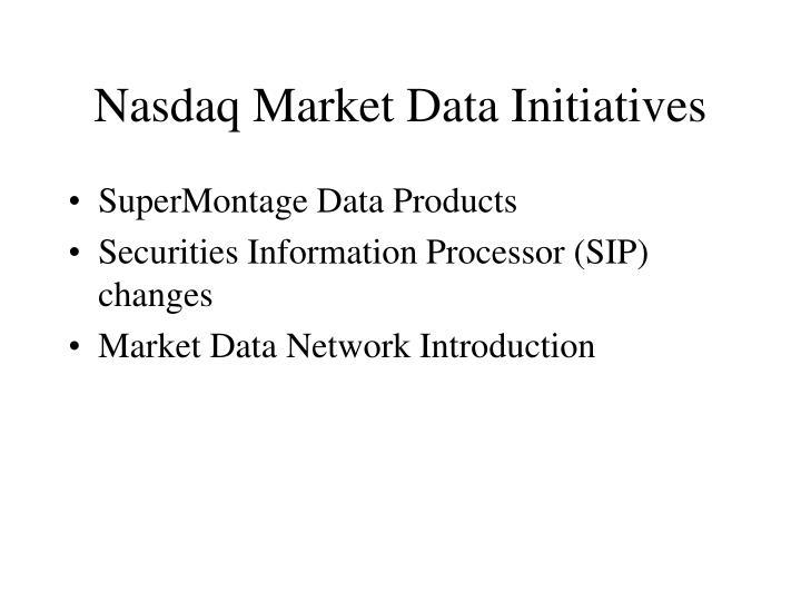 Nasdaq Market Data Initiatives