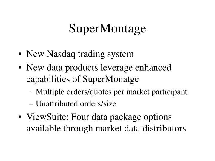 SuperMontage