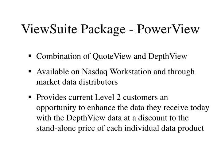 ViewSuite Package - PowerView