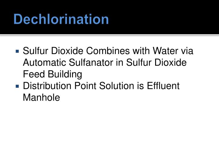 Dechlorination