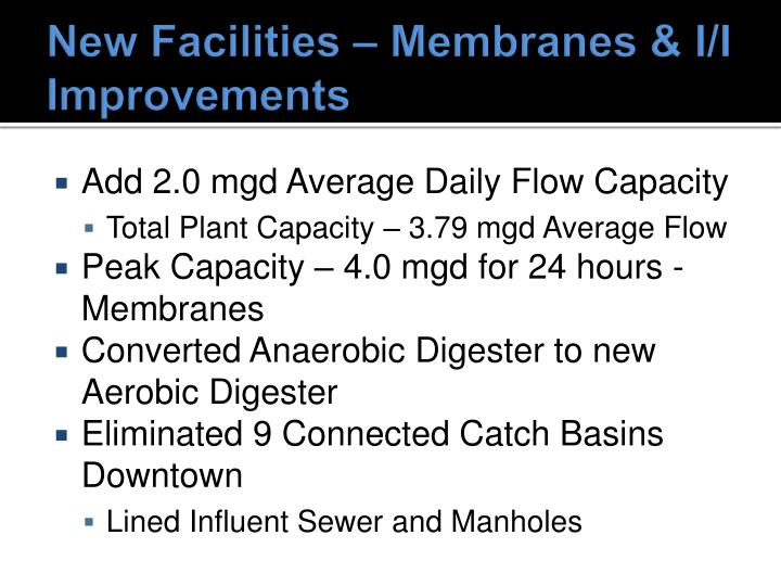 New Facilities – Membranes & I/I Improvements