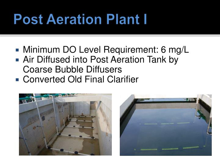 Post Aeration Plant I