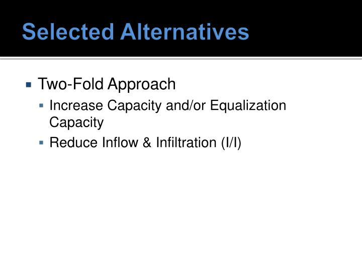 Selected Alternatives