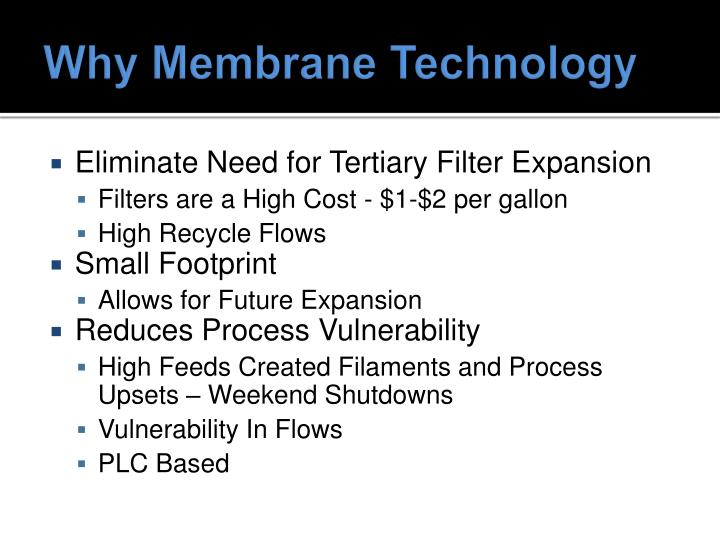 Why Membrane Technology