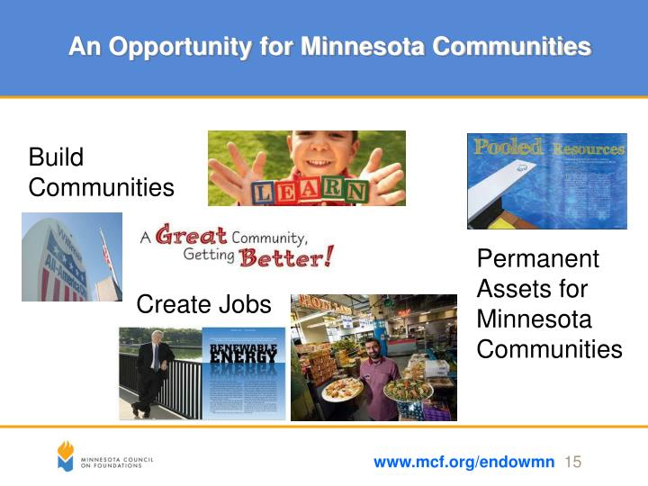 An Opportunity for Minnesota Communities