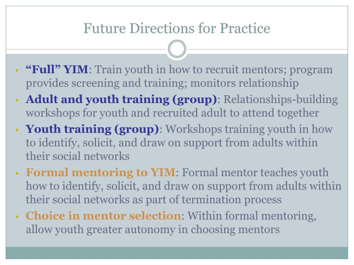 Future Directions for Practice