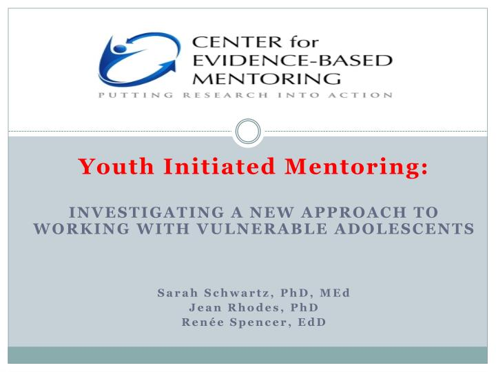 Youth Initiated Mentoring: