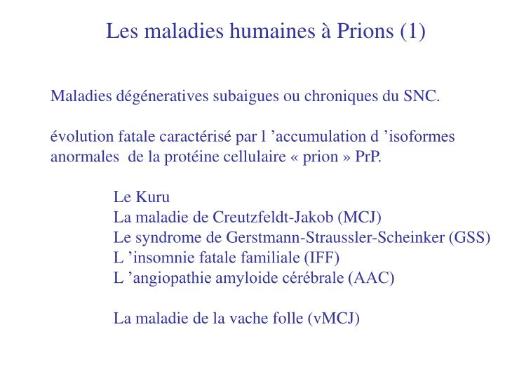 Les maladies humaines à Prions (1)
