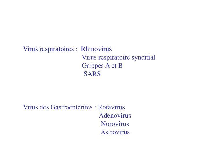 Virus respiratoires :  Rhinovirus