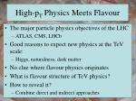 high p t physics meets flavour