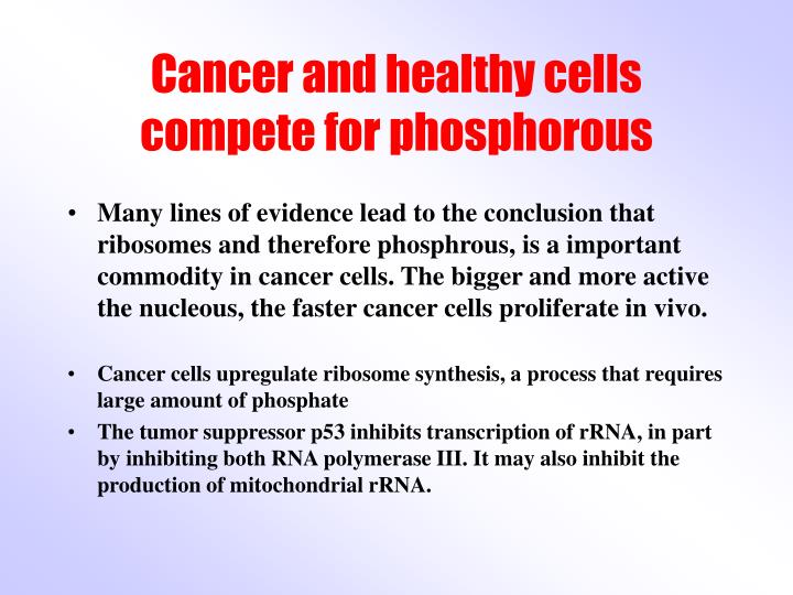 Cancer and healthy cells compete for phosphorous