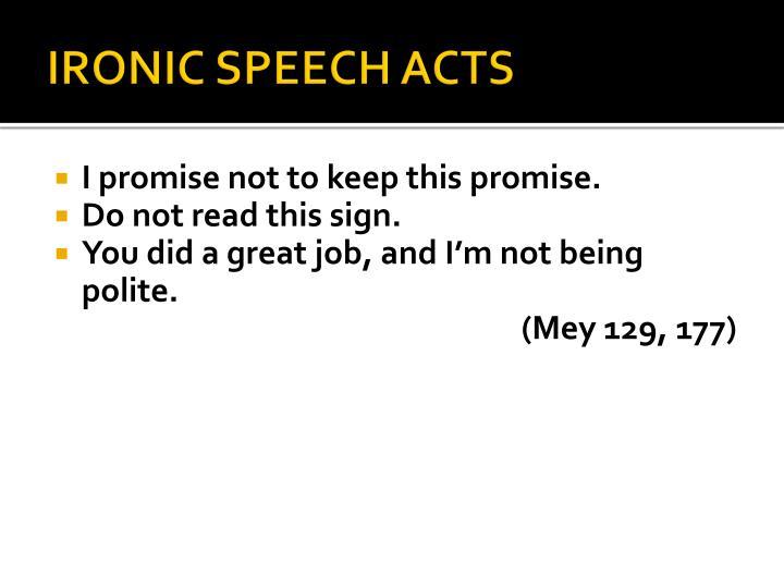 IRONIC SPEECH ACTS