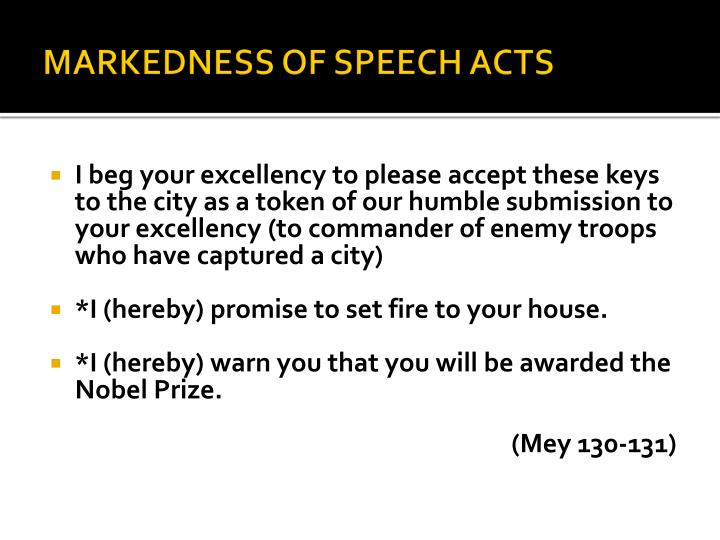 MARKEDNESS OF SPEECH ACTS