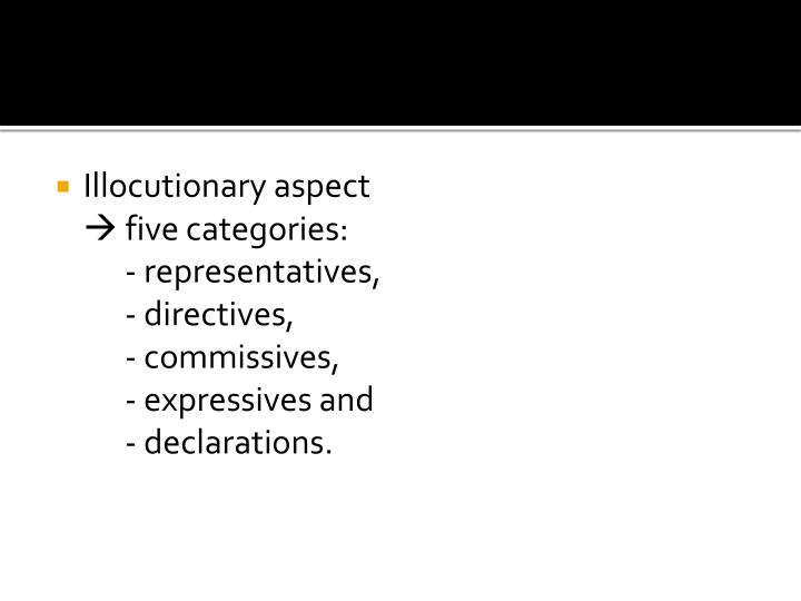 Illocutionary aspect