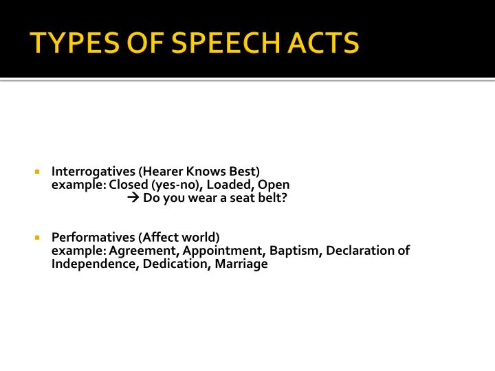TYPES OF SPEECH ACTS