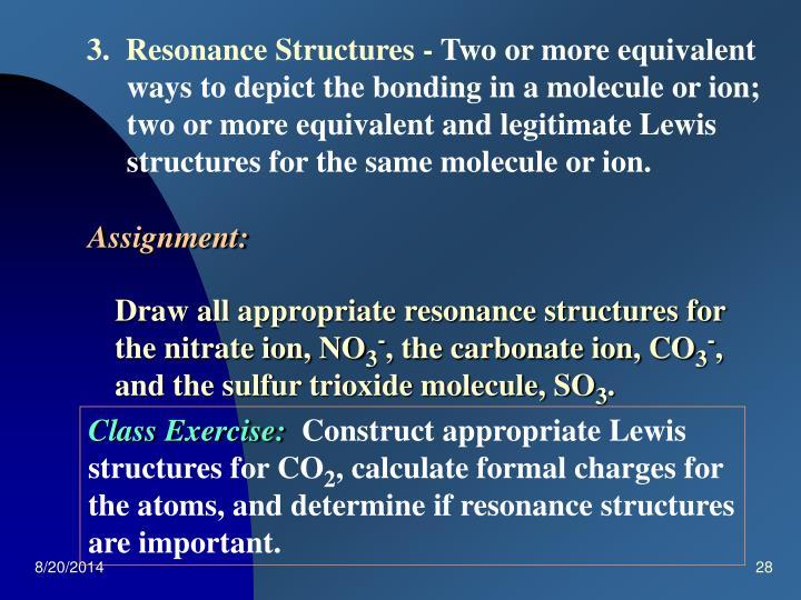 3.  Resonance Structures -