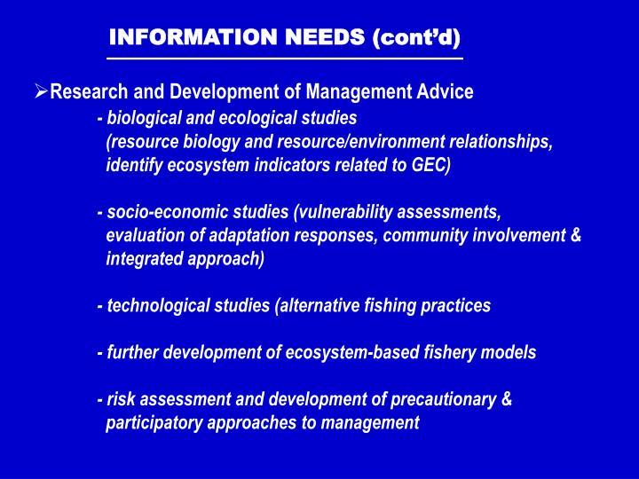 INFORMATION NEEDS (cont'd)