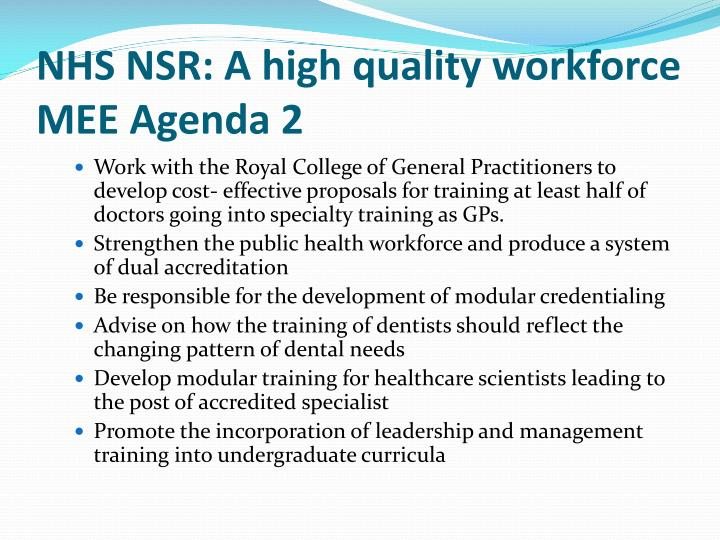 NHS NSR: A high quality workforce