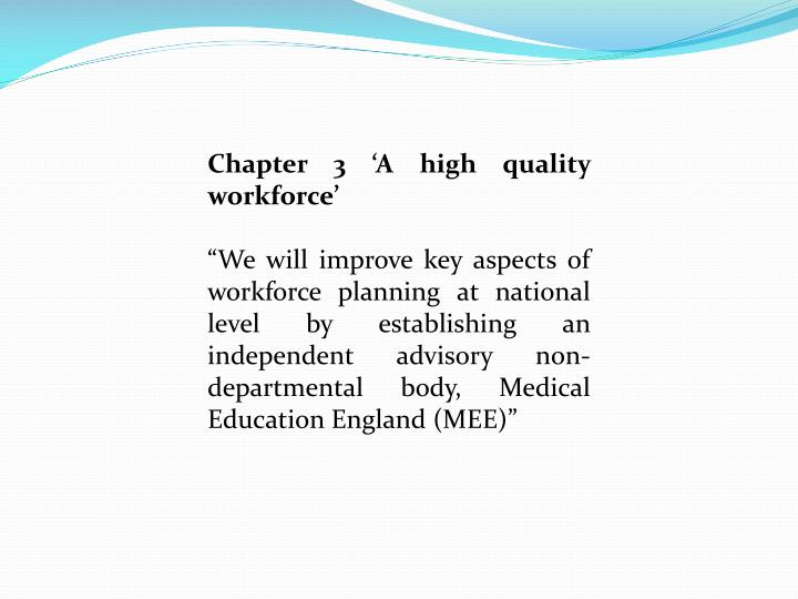 Chapter 3 'A high quality workforce'