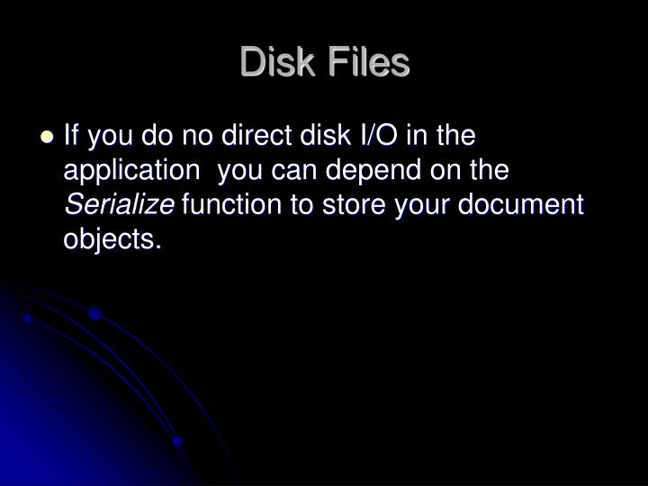 Disk Files