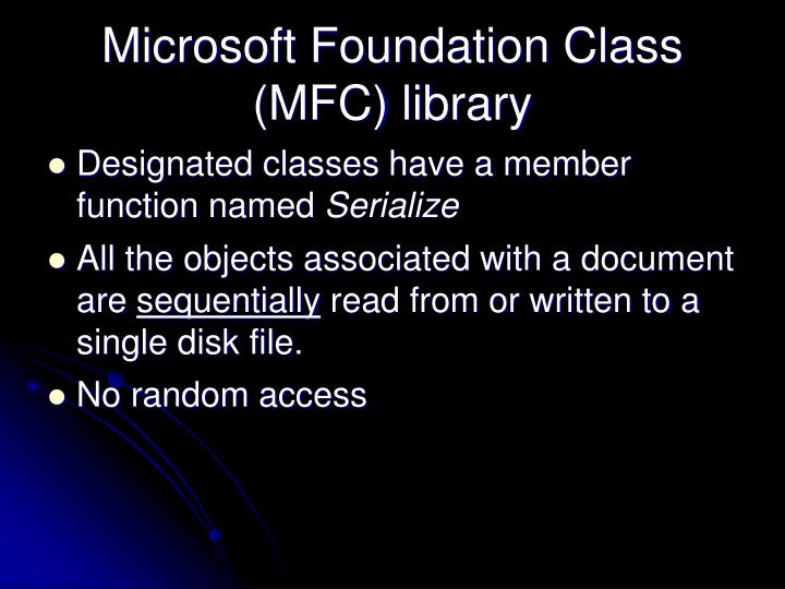 Microsoft Foundation Class (MFC) library