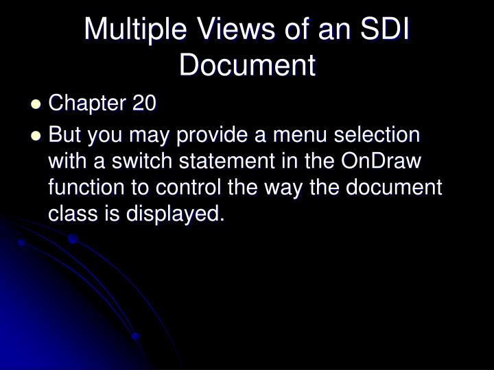 Multiple Views of an SDI Document
