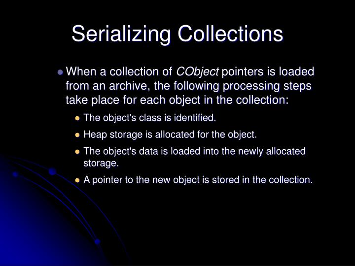 Serializing Collections